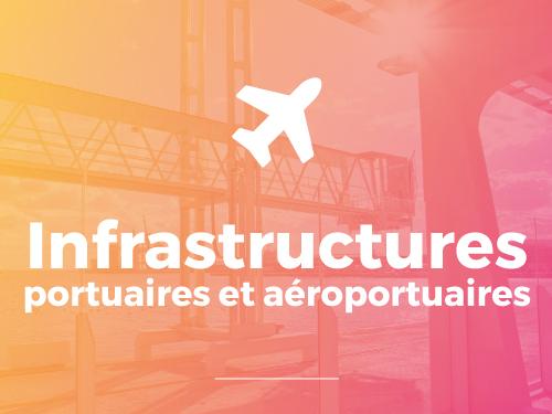 Domaine d'interventions sur les infrastructures portuaires et aéroportuaires ASTER BTP